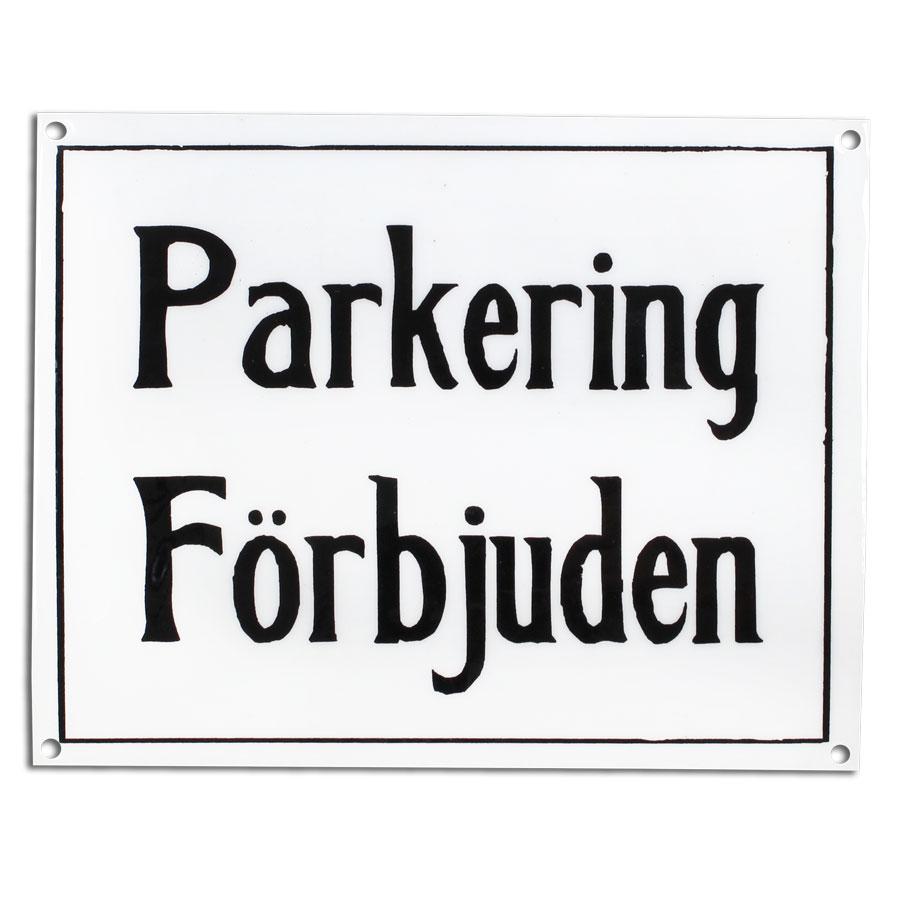 Sign Parkering Förbjuden